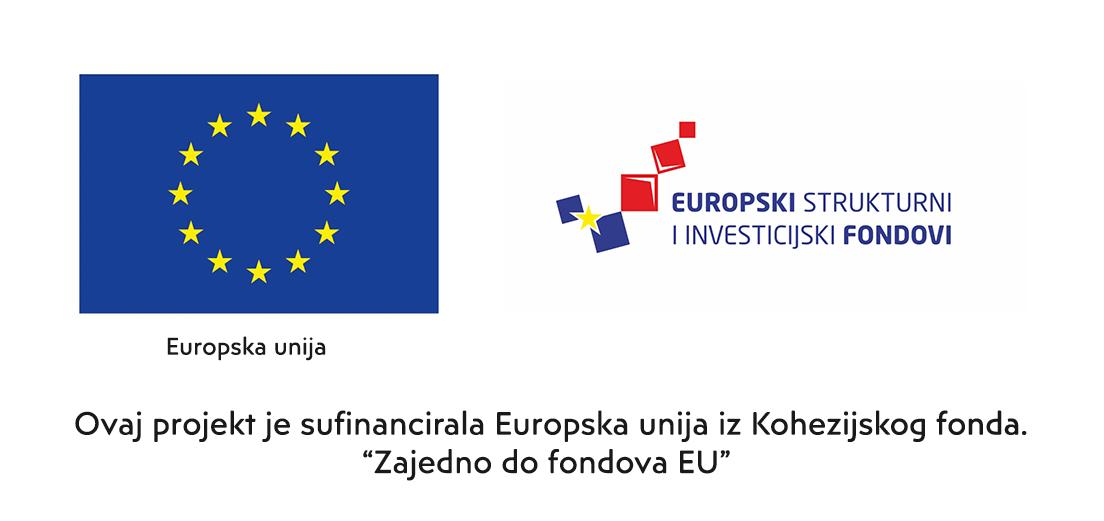 """Ovaj projekt je sufinancirala Europska unija iz Kohezijskog fonda. """"Zajedno do fondova EU"""""""